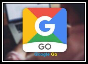 تحميل تطبيق Google Go الجديد من شركة جوجل