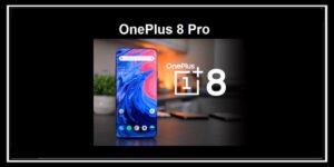 تسريب صور جديدة للهاتف الجديد القادم  oneplus 8 pro