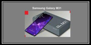 شركة سامسونج تطلق هاتف Samsung Galaxy M31 الجديد