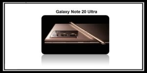 تسريبات هاتف سامسونج القادم Galaxy Note 20 Ultra