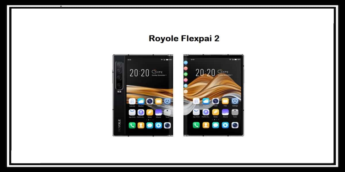 You are currently viewing شركة Royole تكشف عن هاتفها الجديد القابل للطي Flexpai 2